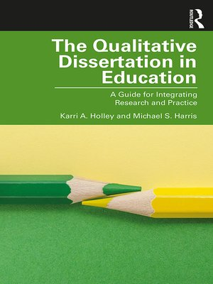 cover image of The Qualitative Dissertation in Education