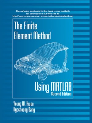 cover image of The Finite Element Method Using MATLAB