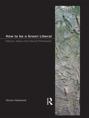 cover image of How to be a Green Liberal