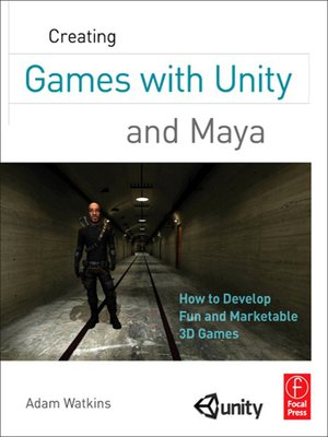 cover image of Creating Games with Unity and Maya