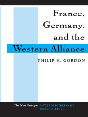 cover image of France, Germany, and the Western Alliance