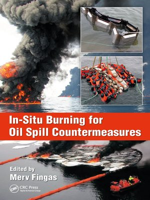 cover image of In-Situ Burning for Oil Spill Countermeasures