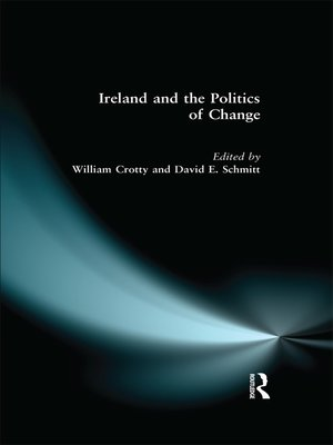 cover image of Ireland and the Politics of Change