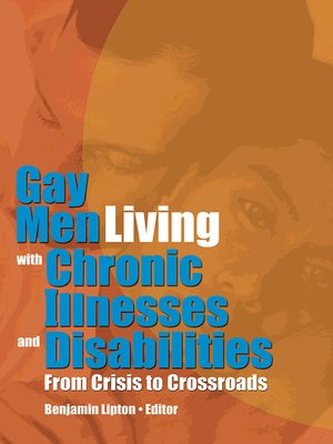 cover image of Gay Men Living with Chronic Illnesses and Disabilities