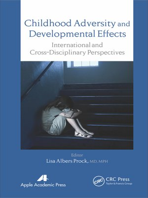 cover image of Childhood Adversity and Developmental Effects