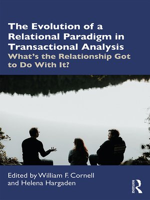 cover image of The Evolution of Relational Paradigms in Transactional Analysis