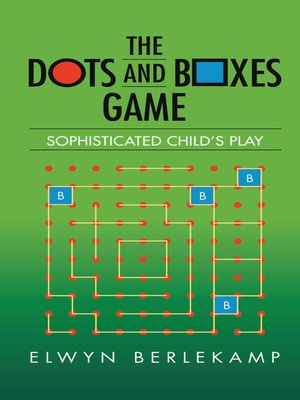 cover image of The Dots and Boxes Game