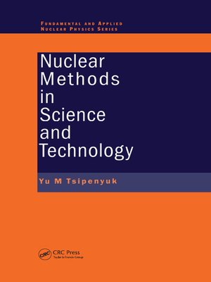 cover image of Nuclear Methods in Science and Technology