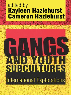 cover image of Gangs and Youth Subcultures