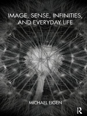 cover image of Image, Sense, Infinities, and Everyday Life
