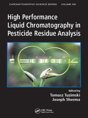 cover image of High Performance Liquid Chromatography in Pesticide Residue Analysis