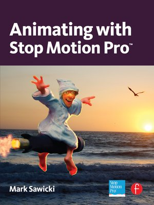 cover image of Animating with Stop Motion Pro