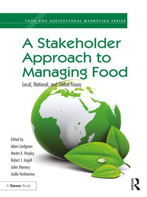 cover image of A Stakeholder Approach to Managing Food