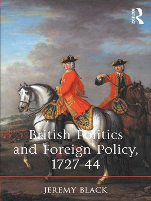cover image of British Politics and Foreign Policy, 1727-44