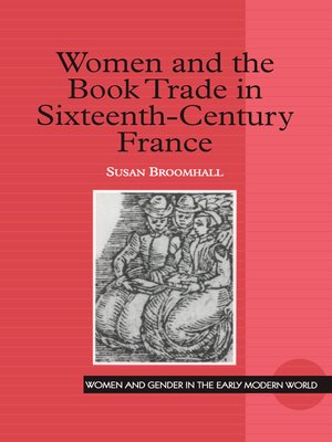 cover image of Women and the Book Trade in Sixteenth-Century France