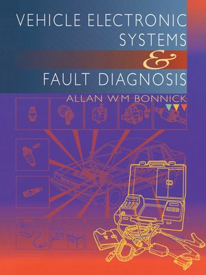 cover image of Vehicle Electronic Systems and Fault Diagnosis