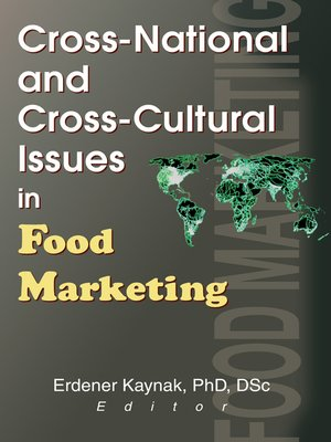 cover image of Cross-National and Cross-Cultural Issues in Food Marketing