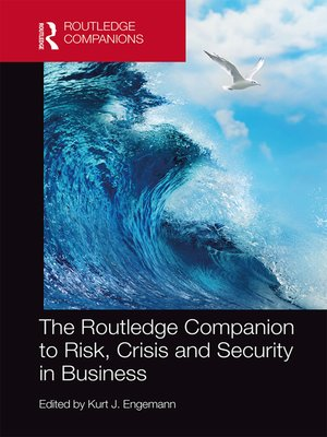 cover image of The Routledge Companion to Risk, Crisis and Security in Business