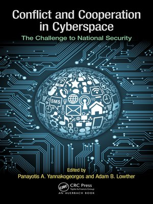 cover image of Conflict and Cooperation in Cyberspace