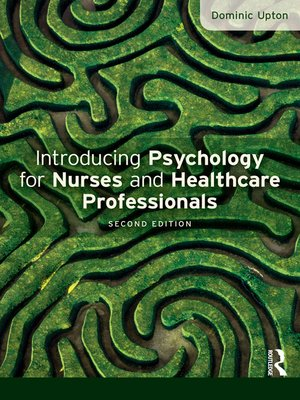 cover image of Introducing Psychology for Nurses and Healthcare Professionals