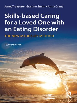 cover image of Skills-based Caring for a Loved One with an Eating Disorder