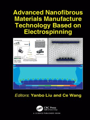 cover image of Advanced Nanofibrous Materials Manufacture Technology based on Electrospinning