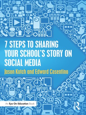 cover image of 7 Steps to Sharing Your School's Story on Social Media