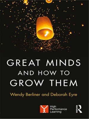 cover image of Great Minds and How to Grow Them