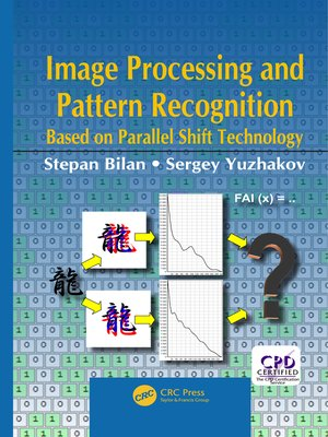 cover image of Image Processing and Pattern Recognition Based on Parallel Shift Technology