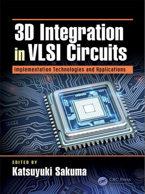 cover image of 3D Integration in VLSI Circuits