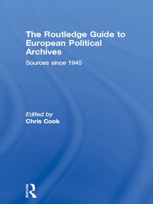 cover image of The Routledge Guide to European Political Archives