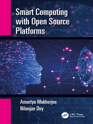 cover image of Smart Computing with Open Source Platforms