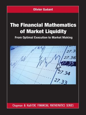 cover image of The Financial Mathematics of Market Liquidity