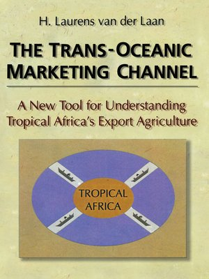 cover image of The Trans-Oceanic Marketing Channel