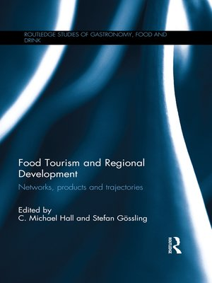 cover image of Food Tourism and Regional Development
