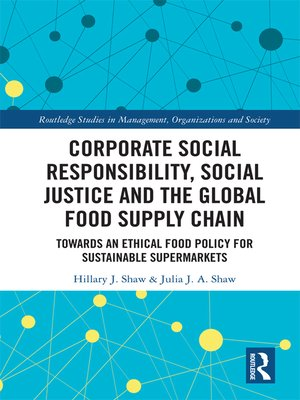 cover image of Corporate Social Responsibility, Social Justice and the Global Food Supply Chain