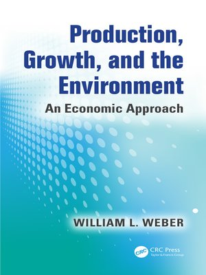 cover image of Production, Growth, and the Environment