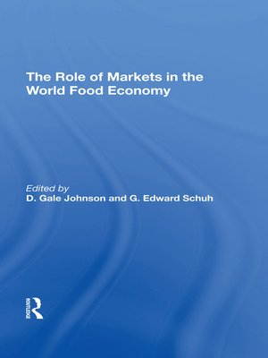 cover image of The Role of Markets In the World Food Economy