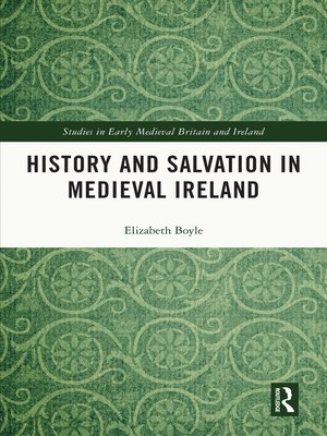 cover image of History and Salvation in Medieval Ireland