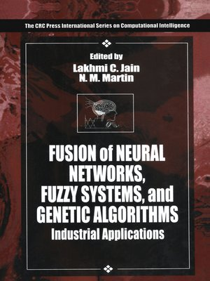 cover image of Fusion of Neural Networks, Fuzzy Systems and Genetic Algorithms