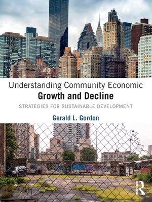 cover image of Understanding Community Economic Growth and Decline