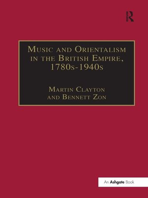 cover image of Music and Orientalism in the British Empire, 1780s-1940s