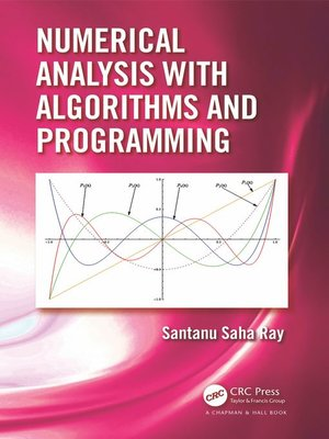 cover image of Numerical Analysis with Algorithms and Programming