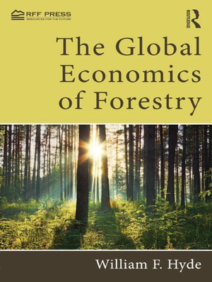 cover image of The Global Economics of Forestry