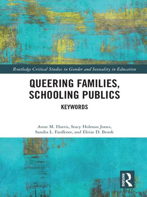 cover image of Queering Families, Schooling Publics