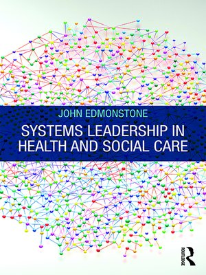 cover image of Systems Leadership in Health and Social Care