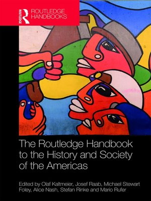 cover image of The Routledge Handbook to the History and Society of the Americas