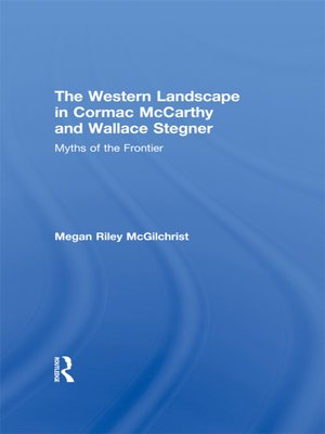 cover image of The Western Landscape in Cormac McCarthy and Wallace Stegner