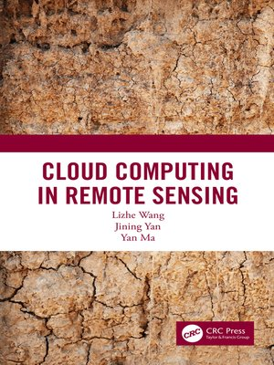 cover image of Cloud Computing in Remote Sensing