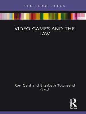 cover image of Video Games and the Law